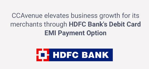 CCAvenue elevates business growth for its merchants through HDFc Bank's Debit Card EMI Payment Option