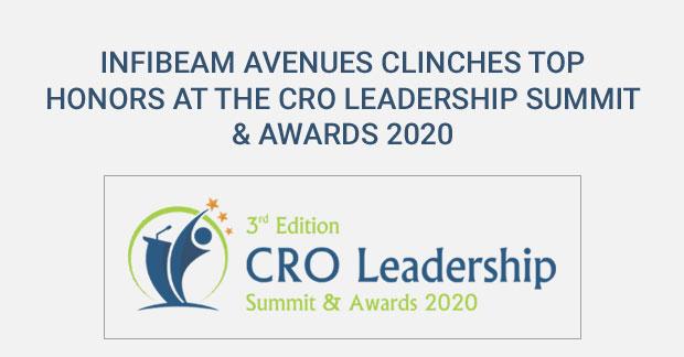 Infibeam Avenues Clinches Top Honors at the CRO Leadership Summit & Awards 2020