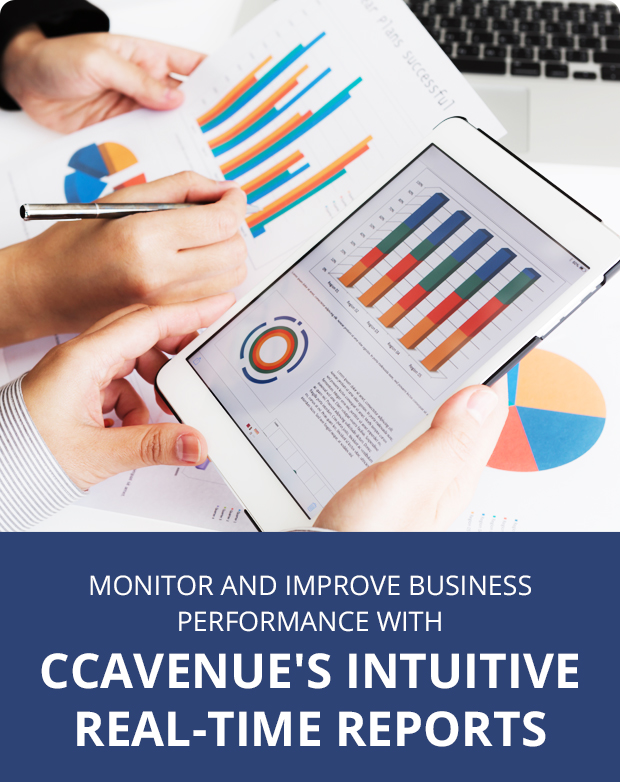 Monitor and Improve Business Preformance With CCAvenue's Intuitive Real-Time Reports