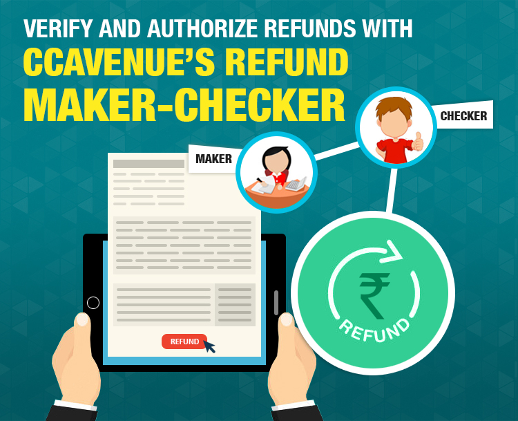 Verify and Authorize Refunds with CCAvenue's Refund Maker-Checker